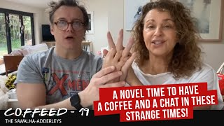 COFFEED-19 - A Novel TIME to HAVE A COFFEE and a CHAT in these STRANGE TIMES!