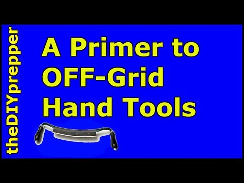 Primer to Off Grid Hand Tools