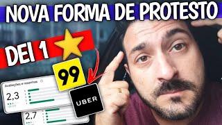 1⭐! NOVA FORMA DE PROTESTO CONTRA UBER PROMO E 99POUPA! PARTICIPE VOCÊ TAMBÉM!