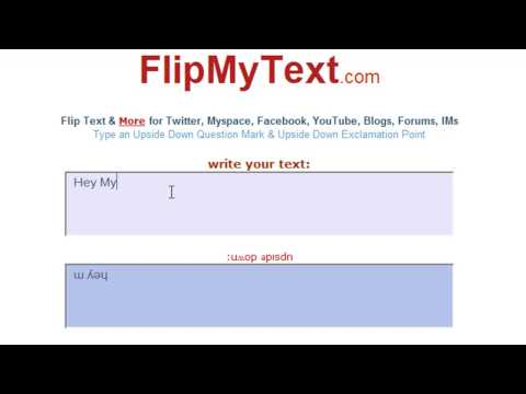 How To: Flip Your Text for Twitter, Myspace etc.