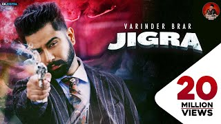 JIGRA : Varinder Brar (Official Video) Latest Punjabi Songs 2020   GK DIGITAL