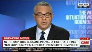 Jeffery Toobin Donald Trumps words Nut Job quote are a confession to Obstruction of Justice
