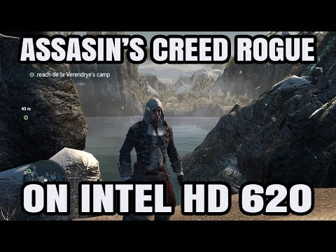 Assassin's Creed Rogue ON Intel HD 620 Graphics Core i5 7200U