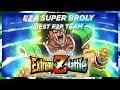 EZA SUPER BROLY EVENT BEST F2P TEAM TO BEAT LVL 30 DBZ Dokkan Battle
