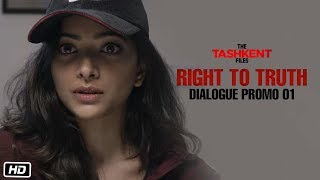 Right To Truth | Dialogue Promo 1 | The Tashkent Files | 12th April | Vivek Agnihotri