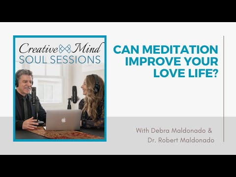 26-Can Meditation Improve Your Love Life?