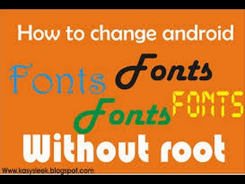 How to Change Fonts in Any Android Phone! (2016) (without root)