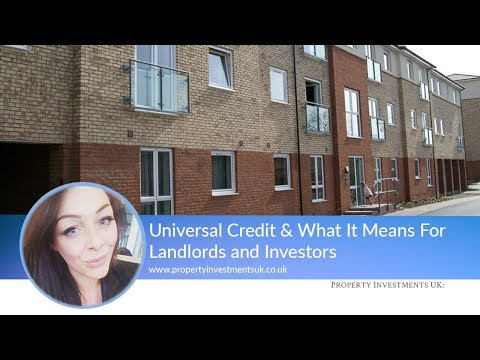 Universal Credit & What It Means For Landlords and Investors