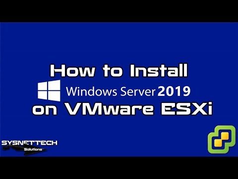 ✅ How to Install Windows Server 2019 and Project Honolulu on VMware ESXi 6.5   SYSNETTECH Solutions