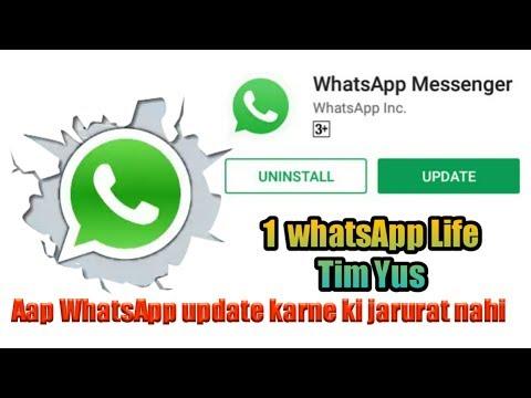WhatsApp update karne ki jarurat nahi hai aap one WhatsApp chalega lifetime Tak 2017