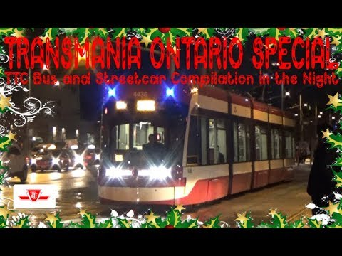 TO SPECIAL - TTC Bus and Streetcar Compilation in the Night