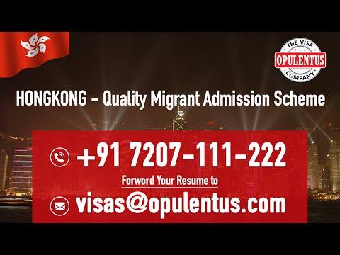 HONGKONG - Quality Migrant Admission Scheme | Call : +917207111222 / Mail CV to visas@opulentus.com