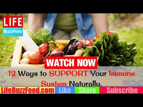 12 Ways to SUPPORT Your Immune System Naturally | HOW to Increase / BOOST Immune System Naturally?