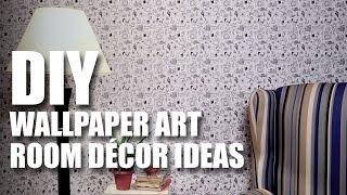 How to make a DIY Wallpaper Art