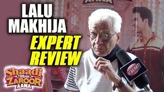 Lalu Makhija Expert Review On Shaadi Mein Zaroor Aana | Rajkumaar Rao | Kriti Kharbanda