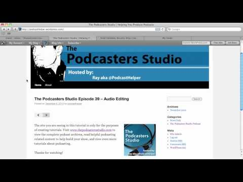 Part 1 - Using Wordpress and Feedburner to Create a Podcast Ready RSS Feed