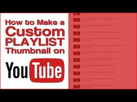 How to Make a Custom PLAYLIST Thumbnail on YouTube