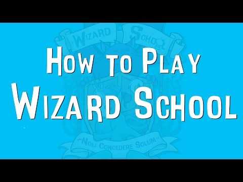 How to Play Wizard School