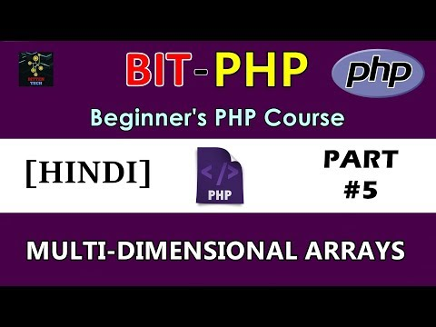 [HINDI] BIT-PHP Beginner's PHP Course | Part #5 | Multi-Dimensional Arrays