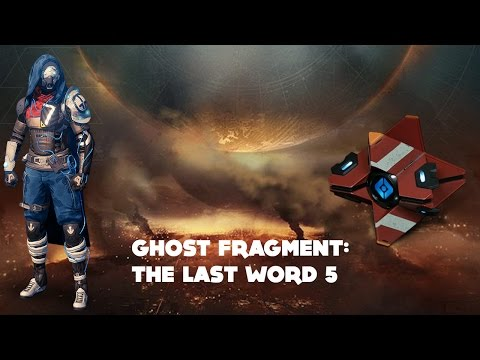 Ghost Fragment: The Last Word 5 (Destiny Dead Ghost Age of Triumph)