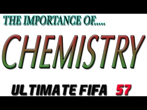 FIFA 13 Ultimate Team - The Importance of CHEMISTRY - Ultimate FIFA Episode 57