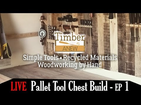 LIVE - Pallet Tool Chest Build - Episode 1 - Planing and Preparing Stock