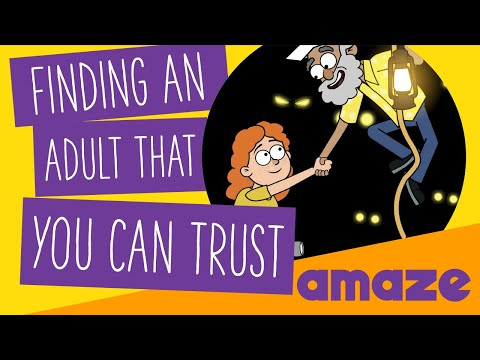 Finding An Adult That You Can Trust