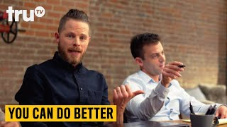 You Can Do Better - Everyday Sexism | truTV