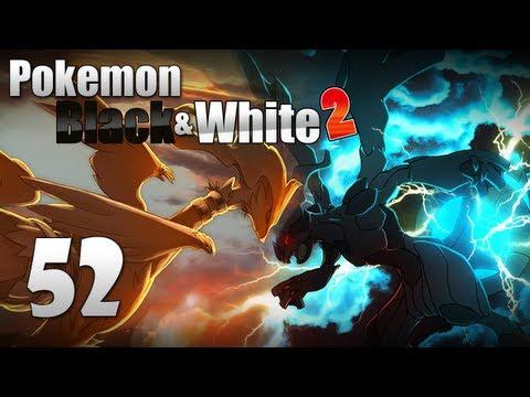 Pokémon Black & White 2 - Episode 52 [Catching Reshiram/Zekrom]