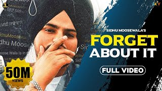 FORGET ABOUT IT - SIDHU MOOSE WALA  (Official Video) Gold Media | New Song 2020 |