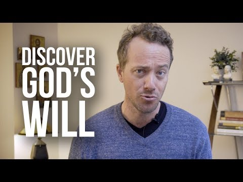 Discovering God's Will Within Us