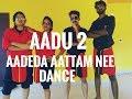 Aadu 2 Aadeda Aattam Nee Dance Vadam Vali Song Gokul Devis Ft D Outlaws Choreography mp3
