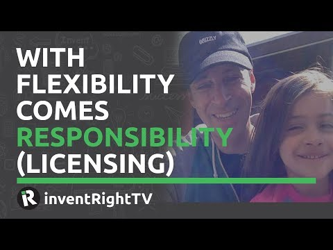 With Flexibility Comes Responsibility (Licensing)