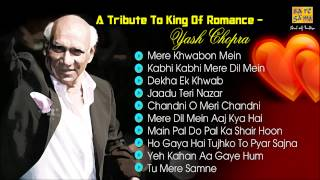 """King Of Romance"" Yash Chopra - Love Songs - Evergreen Romantic Songs - Jukebox"