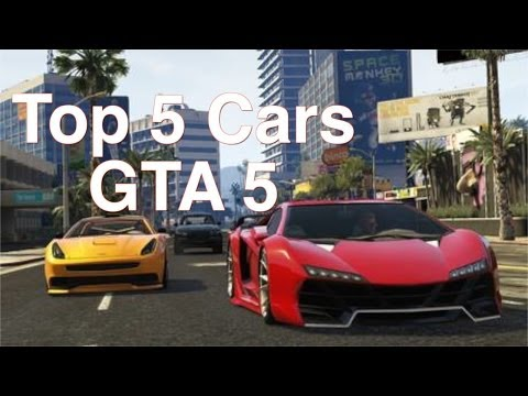 Top 5 cars in Gta 5