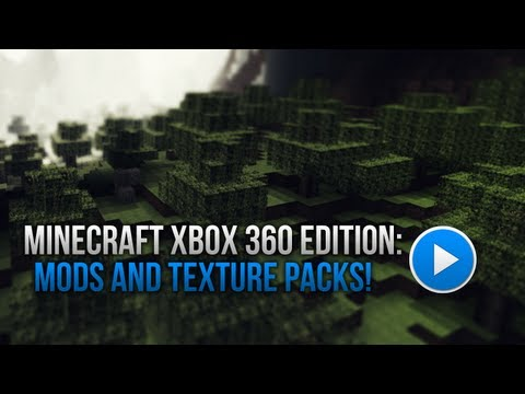 Minecraft Xbox 360 Edition: Mods and Texture Packs!!!