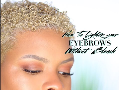 UPDATED EYEBROW ROUTINE • HOW TO LIGHTEN EYEBROWS WITHOUT BLEACH