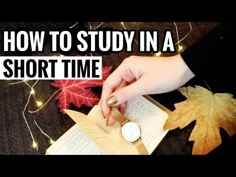 How to Study for Exams in a Short Time