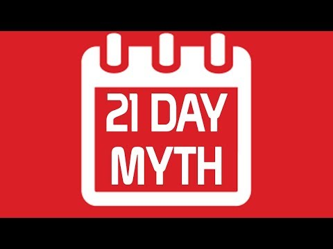 How to Create INSTANT Habits - 21 Day Habit Myth