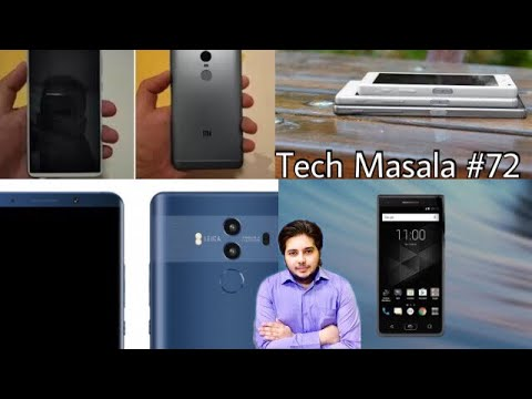 [Hindi] Tech Masala #72 -Note8 Root, Windows Phone Dead, Blackberry Motion, Redmi Note 5 & More