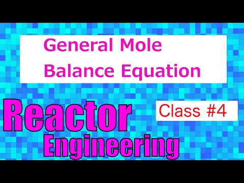 General Mole Balance Equation // Reactor Engineering - Class 4