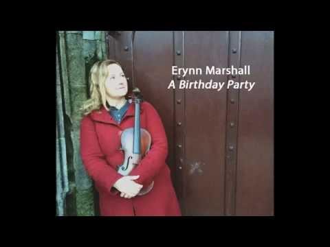 Erynn Marshall - A Birthday Party