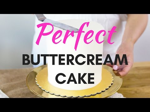 PERFECT BUTTERCREAM CAKE Tutorial | Smooth Sides Sharp Edges Flawless Finish HOW TO