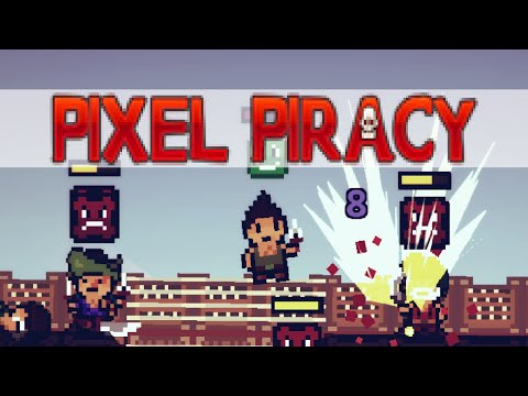 Pixel Piracy | 1 YEAR LATER