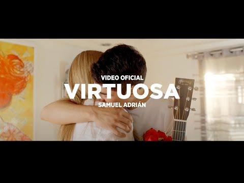 Virtuosa (Canción Especial para las Mamás) - Samuel Adrian