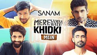 Mere Samne Wali Khidki Mein | Sanam