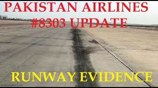 Pakistan International Airlines #8303 Runway Evidence- Update #3 24 May 2020