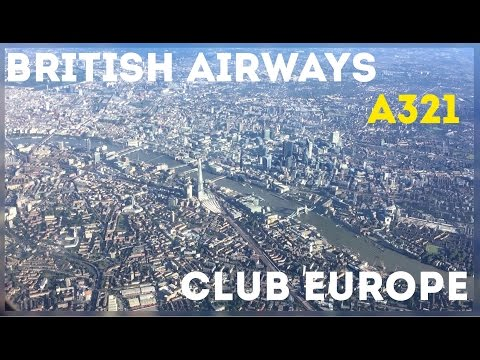Stunning Landing Over London! British Airways Club Europe, GOT - LHR, Airbus A321