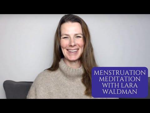 Menstruation Meditation with Lara Waldman