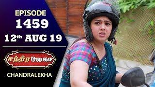CHANDRALEKHA Serial | Episode 1459 | 12th Aug 2019 | Shwetha | Dhanush | Nagasri | Arun | Shyam